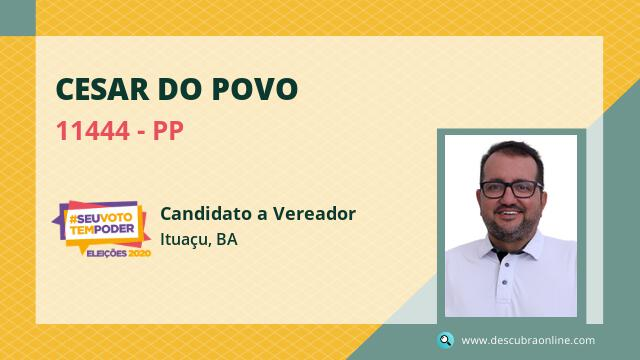 Cesar do Povo 11444 PP Candidato a Vereador Ituaçu, BA