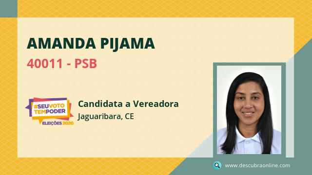 Amanda Pijama 40011 PSB Candidata a Vereador Jaguaribara, CE